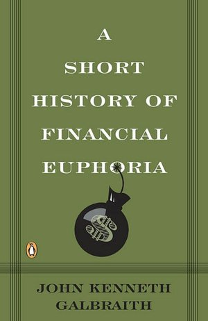 A-Short-History-of-Financial-Euphoria